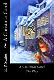 A Christmas Carol: The Play