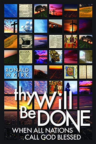Thy Will Be Done: When All Nations Call God Blessed: Amazon ...
