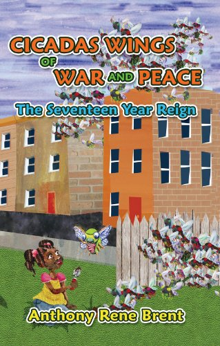 Cicadas, Wings of War and Peace: The Seventeen-Year Reign (English Edition)