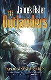 Apocalypse Unseen (Outlanders)
