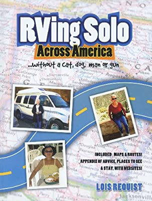 RVing Solo Across America . . . without a cat, dog, man, or gun
