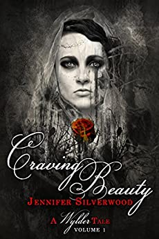 Craving Beauty (Wylder Tales Book 1) by [Silverwood, Jennifer]