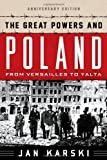 The Great Powers and Poland, Jan Karski, 1442226641