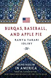Image of Burqas, Baseball, and Apple Pie: Being Muslim in America