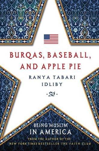Burqas, Baseball, and Apple Pie: Being Muslim in America PDF ePub fb2 book