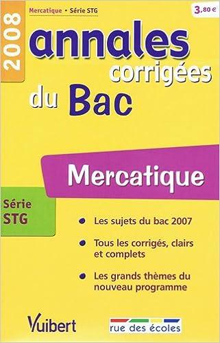 Lire Mercatique série STG : Annales corrigées du Bac pdf