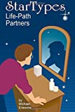 img - for Startypes: Life Path Partners: Compatibility Astrology book / textbook / text book
