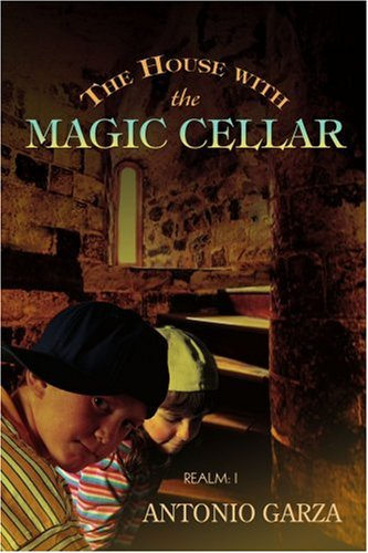 The House with the Magic Cellar: Realm: I ebook