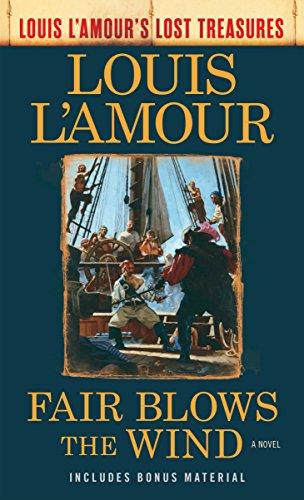 Horse 1908 (Fair Blows the Wind (Louis L'Amour's Lost Treasures): A Novel)
