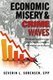 Economic Misery and Crime Waves 9781936072019