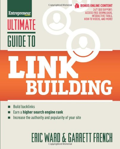 Ultimate Guide to Link Building: How to Build Backlinks, Authority and Credibility for Your Website, and Increase Click