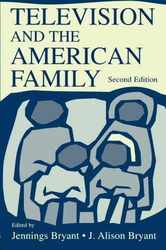 Television and the American Family (Lea's Communication...