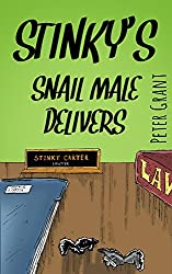 Stinky's Snail Male Delivers (Stinky Stories Book 8)