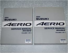 2004 suzuki aerio service manuals (rh423 series, 2 volume complete set): suzuki  motor corporation: amazon com: books