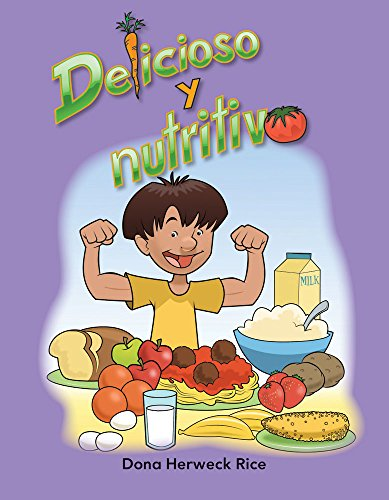Teacher Created Materials - Early Childhood Themes: Delicioso y nutritivo (Delicious and Nutritious) - - Grade 2