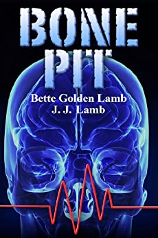 Bone Pit (The Gina Mazzio Series Book 3) by [Lamb, Bette Golden, Lamb, J. J.]
