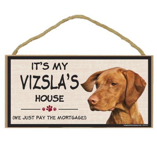 Imagine This Wood Breed Decorative Mortgage Sign, Vizsla