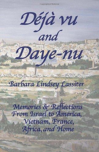 Déjà-vu and Daye-nu: Barbara Lindsey Lassiter Memoirs pdf