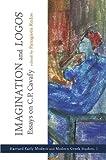 img - for Imagination and <i>Logos</i>: Essays on C. P. Cavafy (Cultural Politics, Socioaesthetics, Beginnings) book / textbook / text book