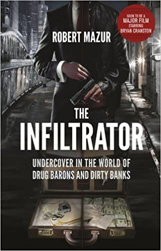 The Infiltrator: Undercover in the World of Drug Barons and Dirty Banks June 25, 2015