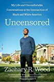 #10: Uncensored: My Life and Uncomfortable Conversations at the Intersection of Black and White America
