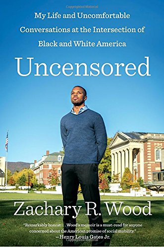 Search : Uncensored: My Life and Uncomfortable Conversations at the Intersection of Black and White America