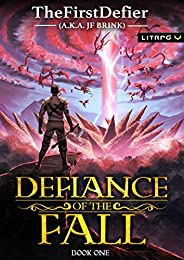 Defiance of the Fall: A LitRPG Adventure (English Edition)