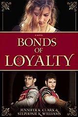 Bonds Of Loyalty Paperback