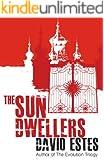 The Sun Dwellers (The Dwellers Saga Book 3)