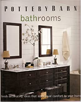 Pottery Barn Bathrooms: Fresh Decorating Ideas That Add ...