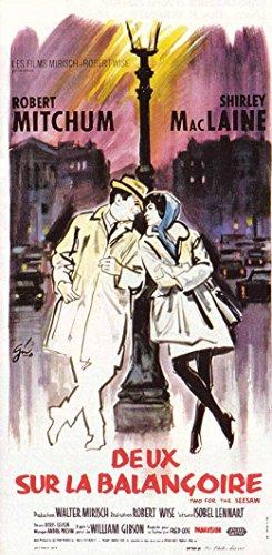 Two For the Seesaw Notice Movie French 20 x 40 Inches - 51cm x 102cm Robert Mitchum Shirley MacLaine Edmon Ryan Elisabeth Fraser Eddie Firestone Billy Gray Vic Lundin