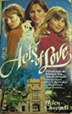 Acts of Love, Helen Chappell, 0671648632