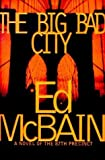 img - for Ed McBain 87th Precinct Mysteries Set (the Big Bad City; The Last Dance; Money, Money, Money) book / textbook / text book