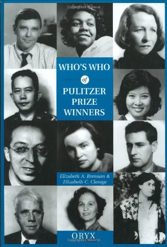 Who's Who of Pulitzer Prize Winners: