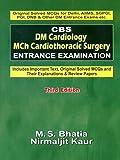 Cbs Dm Cardiology Mch Cardiothoracic Surgery Entrance Examination 3E (Pb 2014)