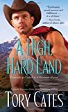 A High, Hard Land, Tory Cates, 1476732582