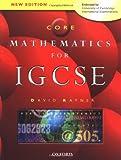 Core Mathematics for IGCSE: Endorsed by University of Cambridge International Examinations