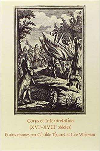 Book Corps Et Interpretation (Xvie-Xviiie Siecles) (Faux Titre)
