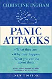 Panic Attacks: What They Are, Why They Happen and What You Can Do About Them