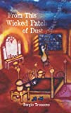 From This Wicked Patch of Dust, Sergio Troncoso, 0816530041