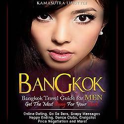 Bangkok: Bangkok Travel Guide for Men - Get the Most Bang for Your Buck