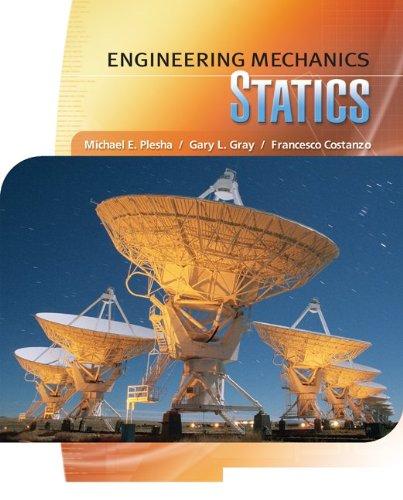 Engineering Mechanics: Statics + CONNECT Access Card for Eng Mech S&D