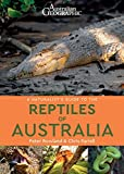 img - for A Naturalist's Guide to the Reptiles of Australia (Naturalists' Guides) book / textbook / text book