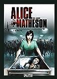 Alice Matheson. Band 2: Der Killer in mir