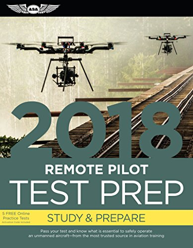 remote-pilot-test-prep-2018-study-prepare-pass-your-test-and-know-what-is-essential-to-safely-operat