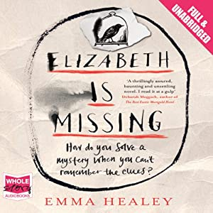 Elizabeth Is Missing Hörbuch