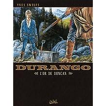 Durango T09 : L'or de Duncan (French Edition)