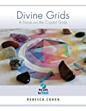 img - for Divine Grids, a Focus On the Crystal Grids book / textbook / text book