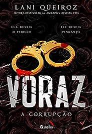 Voraz II: A corrupção