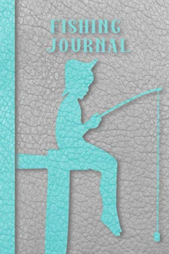 Fishing Journal: Grey leather effect Fishing Notebook Journal for all your fishing notes and needs - Turquoise silhouette of child fishing ()